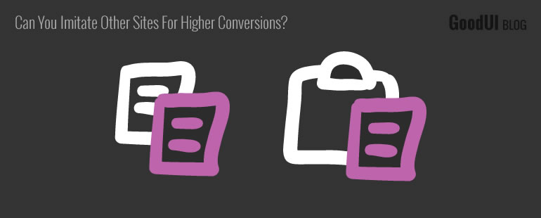Can You Imitate Other Sites For Higher Conversions?
